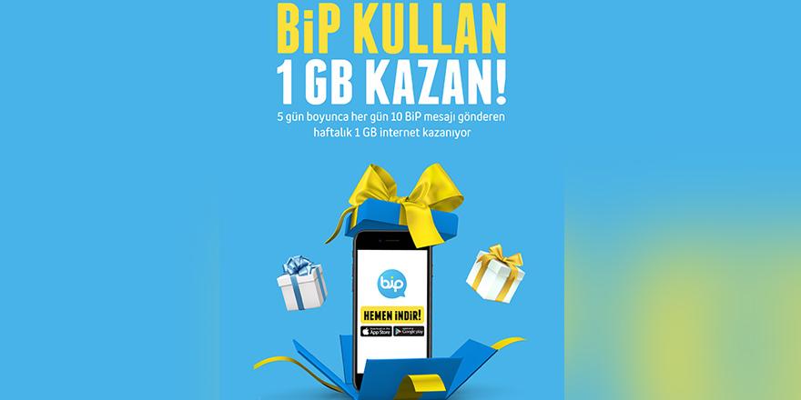 """""""BiP Kullan 1 GB Kazan"""""""