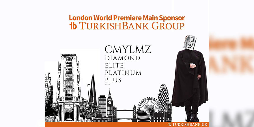 Turkish Bank Group sponsorluğunda  'CMYLZ Diamond Elite Platinum Plus' Londra'da sahne aldı