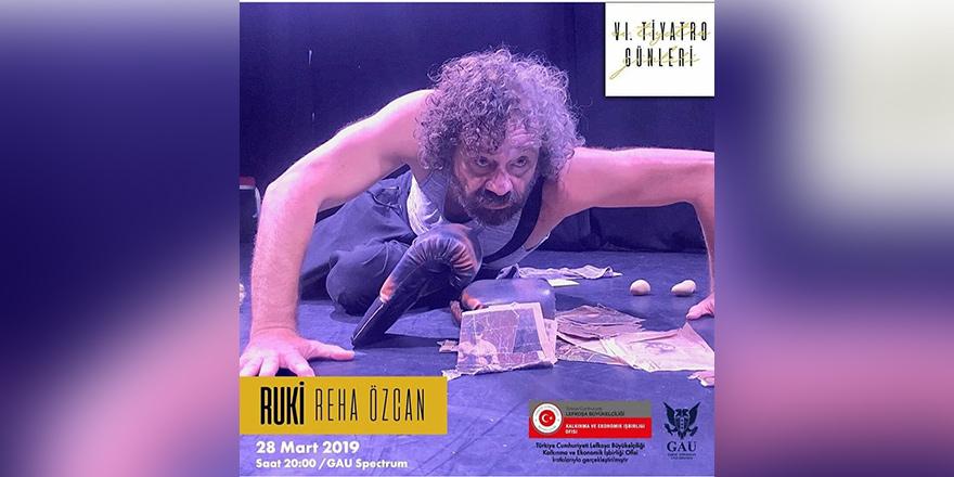 """GAÜ 6. Tiyatro Günleri, """"Ruki"""" oyunu ile devam ediyor"""