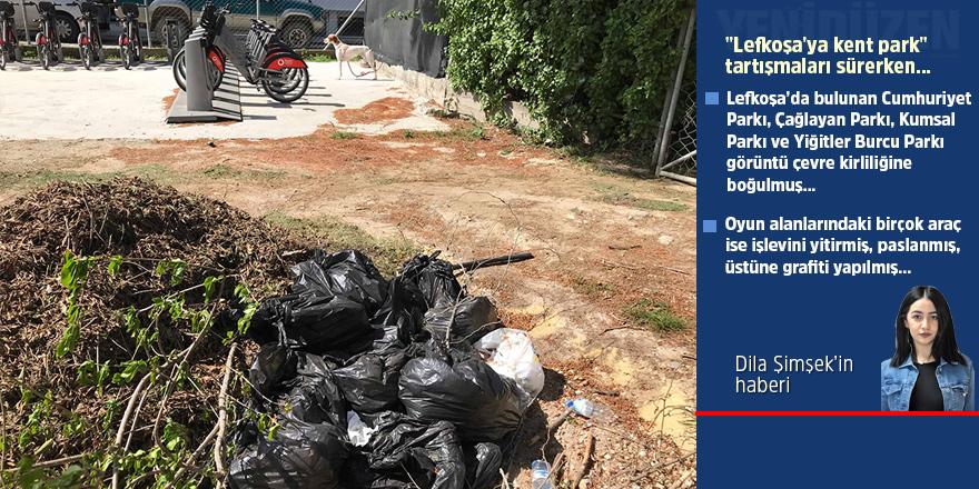 Lefkoşa'da parklar kirliliğe boğuldu