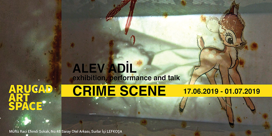 "Alev Adil'in ""Olay Yeri"" Sergisi 17 Haziran'da"