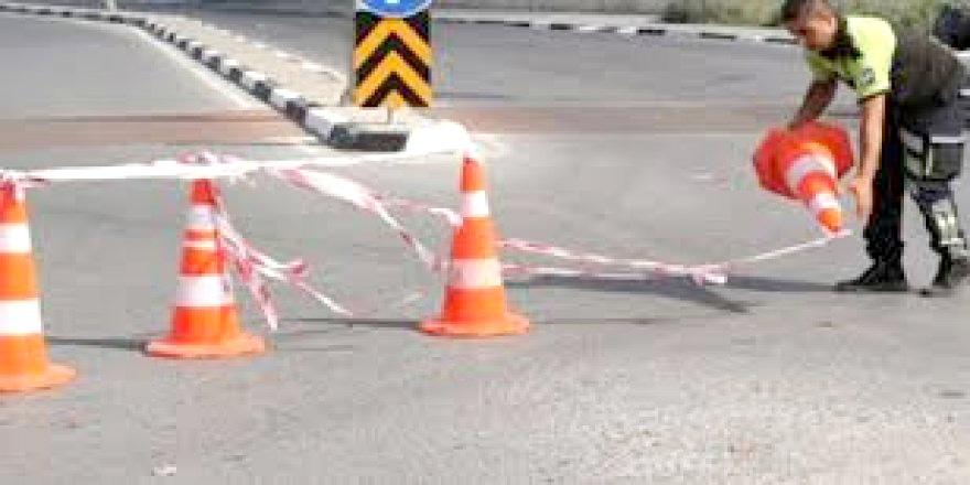 Yollar yine prova nedeniyle kapalı