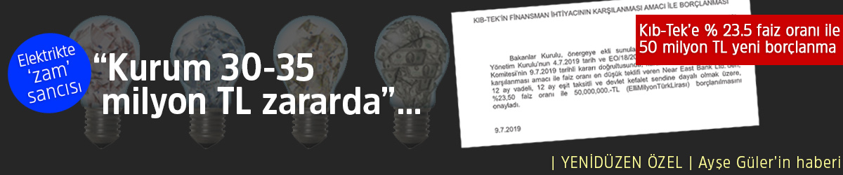 "Elektrikte 'zam' sancısı ""Kurum 30-35 milyon TL zararda""…"