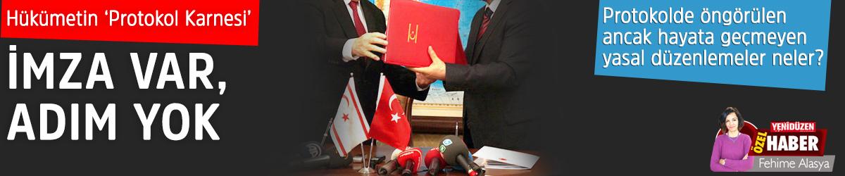 Hükümetin  'Protokol Karnesi':  İMZA VAR,  ADIM YOK