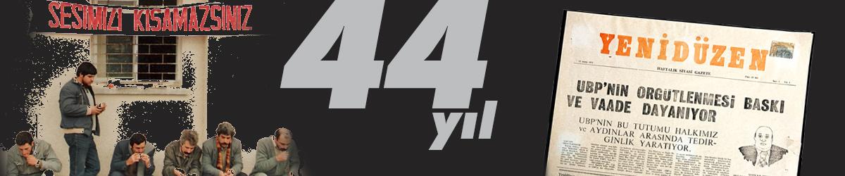 44 YIL