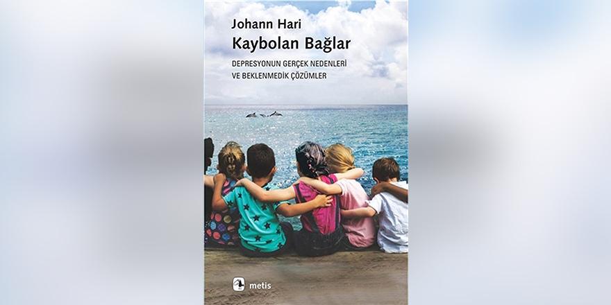 Kaybolan Bağlar  Johann Hari