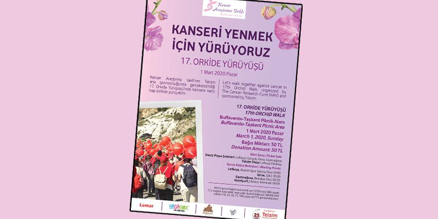 17. Orkide Yürüyüşü 1 Mart'ta yapılacak