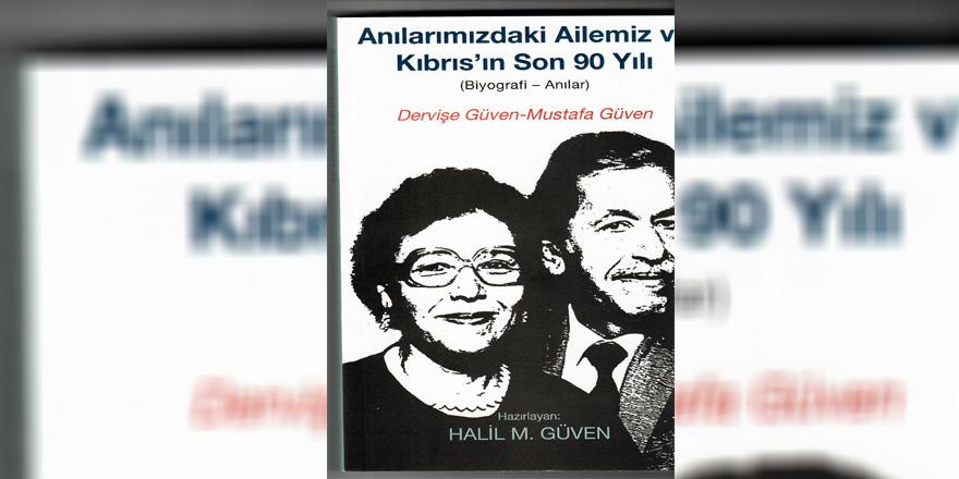 ''Anılarımızdaki Ailemiz ve Kıbrıs'ın Son 90 Yılı'' yayımlandı
