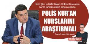 POLİS KURAN KURSLARINI ARAŞTIRMALI