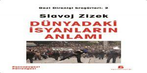 Slavoj Žižek ve Dünyadaki İsyanların Anlamı
