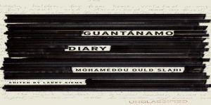 Guantanamo Diary (Guantanamo Günlüğü)*