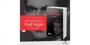 """""""Bir Kayıp Devrimci: Fuat Fegan"""" Omorfo'da okurlarla buluşacak"""