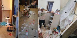 'Kapıyı kırdılar, evi darmadağın ettiler'