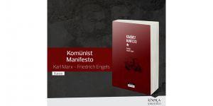 """""""Komünist Manifesto"""" Kitabı Khora yayınlarından çıktı"""