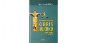 Hakkı'dan 600 sayfalık Kıbrıs hukuku