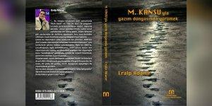"""Eralp Adanır'dan yeni kitap """"M. Kansu'yla Yazım Dünyası'na Yürümek"""""""