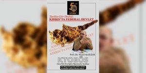 'Kıbrıs'ta Federal Devlet' konuşulacak