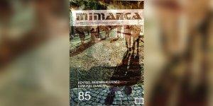 Mimarca Dergisi'nin yeni sayısı çıktı
