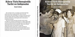 """""""Kıbrıs Türk Hemşirelik Tarihi"""" Kitabı Çıktı"""