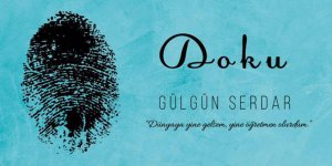 """Gülgün Serdar'ın """"Doku"""" çıktı"""
