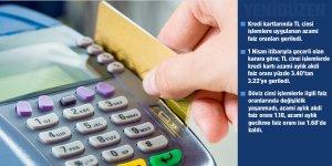 Kredi kartları faiz oranları geriledi