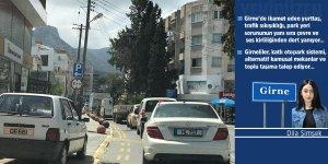 """Girneli'nin derdi çok:  """"Trafik bezdiriyor,  ses ve çevre kirliliği artıyor!"""""""