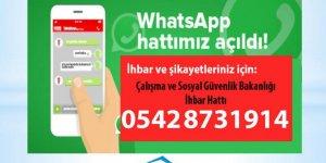 Çalışma ve Sosyal Güvenlik Bakanlığı Whatsapp İhbar Hattı devrede