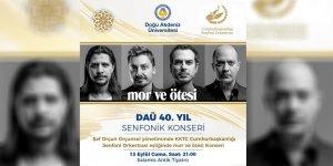 """""""DAÜ 40. Yıl Senfonik Konseri"""" 13 Eylül'de"""