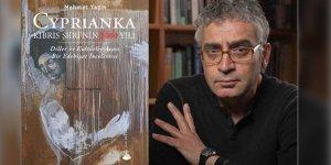 Mehmet Yaşın'ın 'Cyprianka' kitabı çıktı