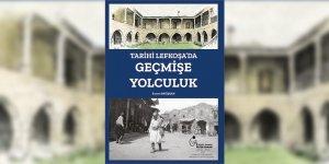 """Tuncer Bağışkan'tan """"Tarihi Lefkoşa'da Geçmişe Yolculuk"""""""