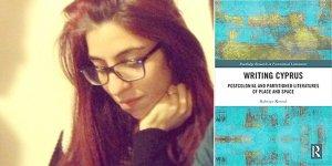 Kıbrıs'ı Yazmak: Yer ve Mekânın Postkolonyal ve Bölünmüş Edebiyatları/ Bahriye Kemal *