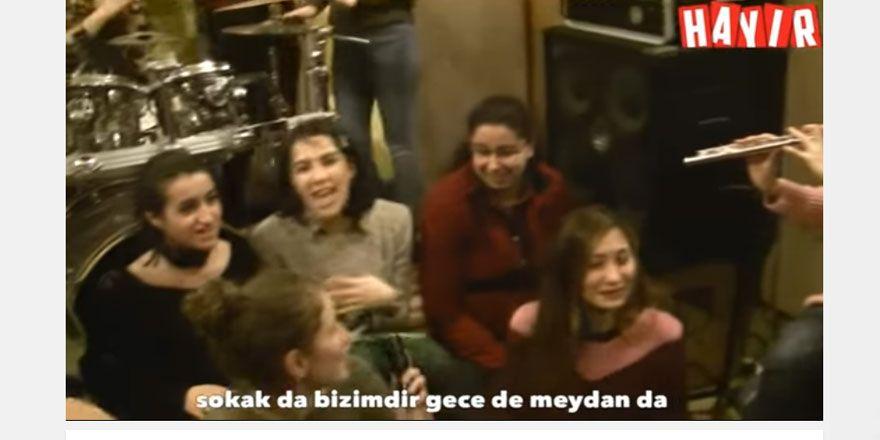 """Kadınlardan 'Başkanlık' sistemine şarkıyla """"hayır"""""""
