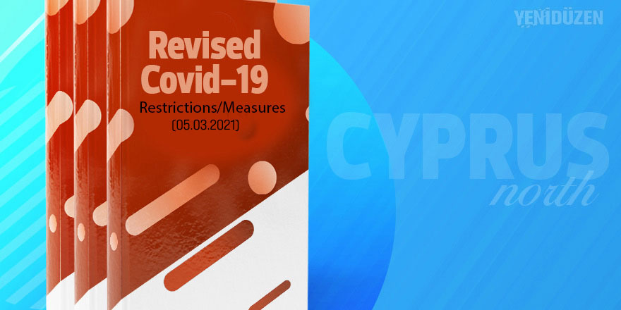Revised Covid-19 Restrictions/Measures (5 March 2021)
