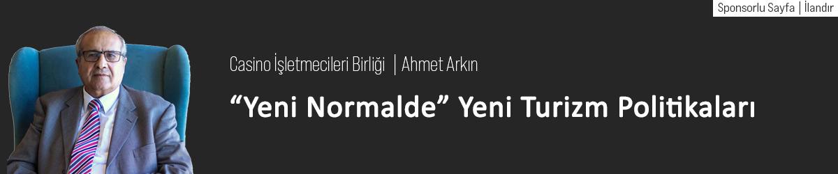 """""""Yeni Normalde"""" Yeni Turizm Politikaları"""