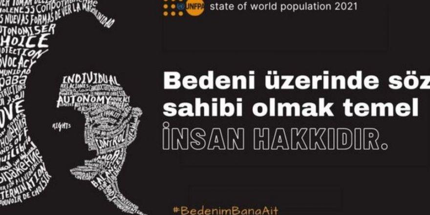 BM: Gelişmekte olan ülkelerde kadınların yarısı bedenleri üzerinde söz sahibi değil