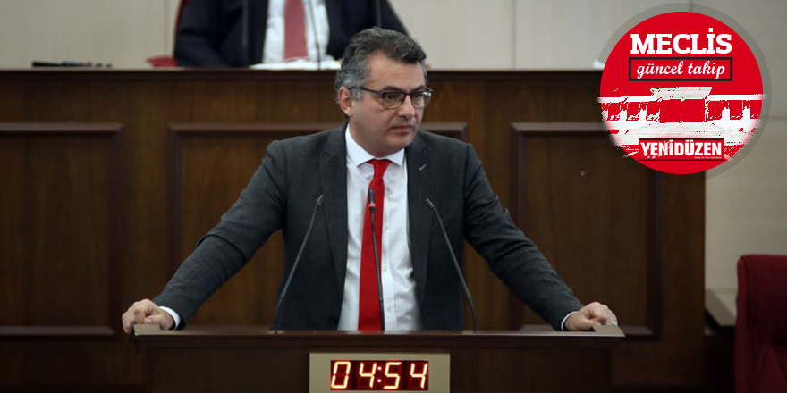 Erhürman: Geçim derdiyle uğraşanlar Meclis'e, hükümete bakıyorlar