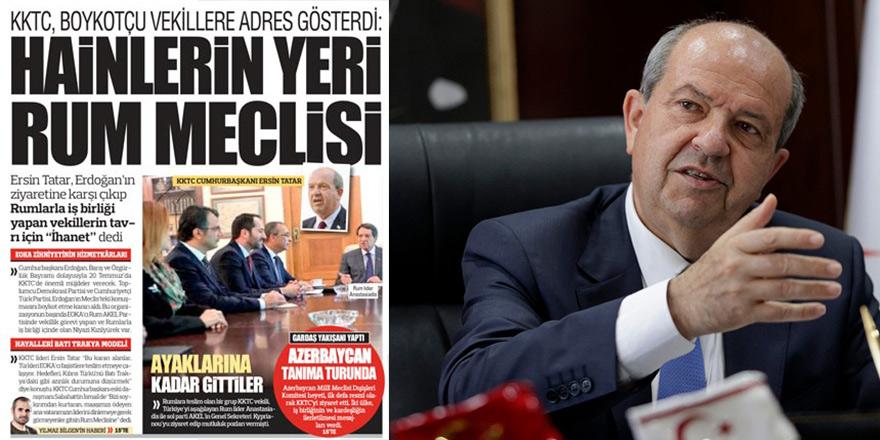 """Tatar'dan inciler: """"Türkleri EOKA'cı faşistlere teslim etmeye çalışıyorlar"""""""