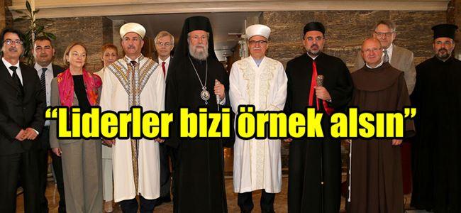 Dini liderlerden barış ve sevgi mesajı