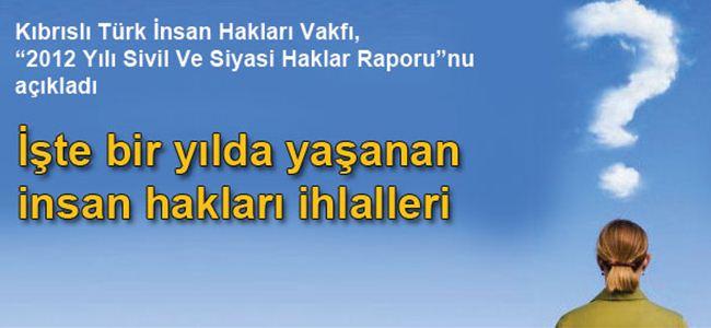 KTİHV 2012 Yılı Sivil Ve Siyasi Haklar Raporu
