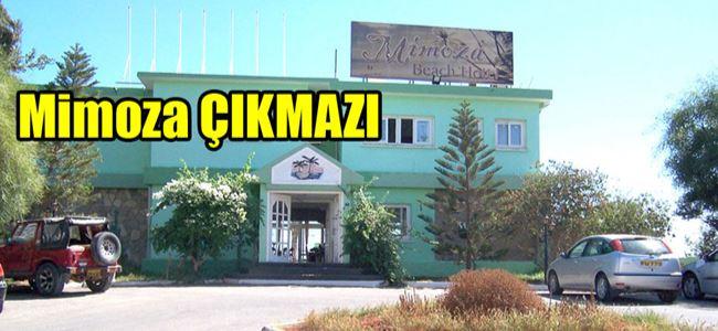 Mimoza Otelin durumu SÜRÜNCEMEDE