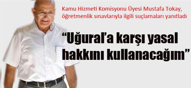Mustafa Tokay sessizliğini bozdu