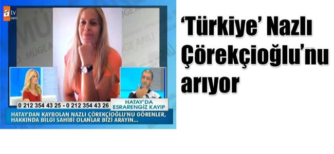 """""""Esrarengiz kayıp"""" Türkiye televizyonlarında…"""