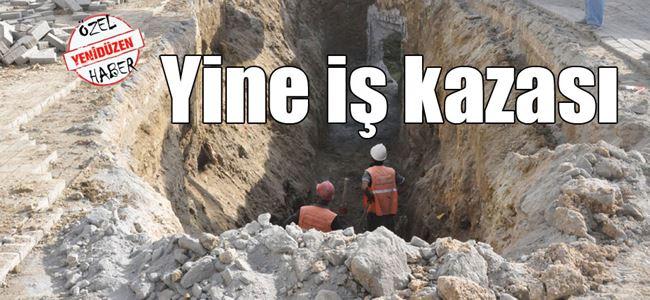 İşçi toprak  altında kaldı