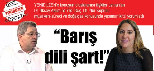 """""""Barış dili şart!"""""""