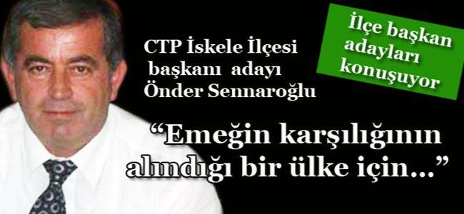 """Sennaroğlu, """"Emeğin karşılığının alındığı bir ülke için…"""""""