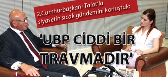 UBP CİDDİ BİR TRAVMADIR