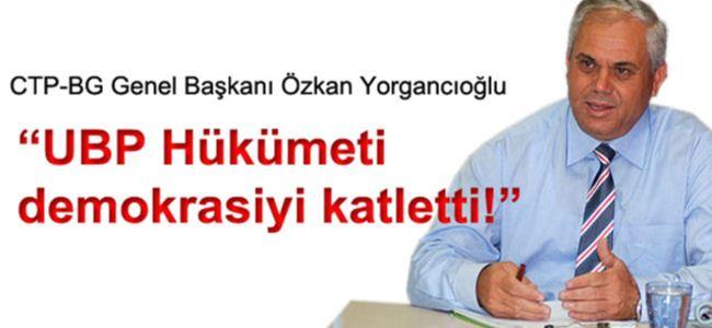 Yorgancıoğlu: UBP aklını başına almalı