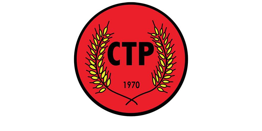 """""""CTP, dün olduğu gibi bugün de barışı savunmaktadır"""""""