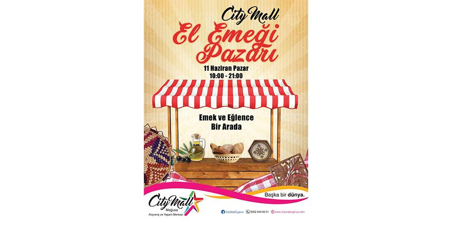 City Mall'da El Emeği Pazarı düzenleniyor