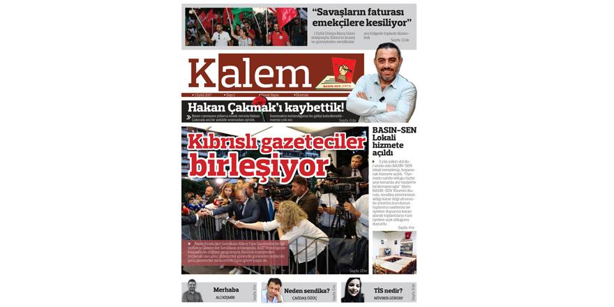 """""""Kalem Gazetesi """" yayın hayatına başladı"""